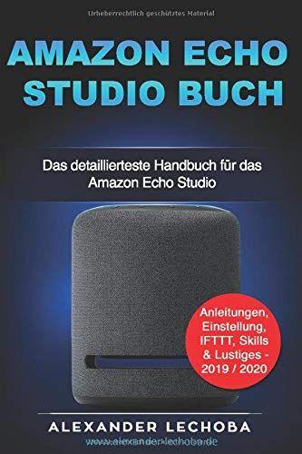 Alexander Lechoba Amazon Echo Studio Buch: Das