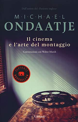Michael Ondaatje Il cinema e l'arte del