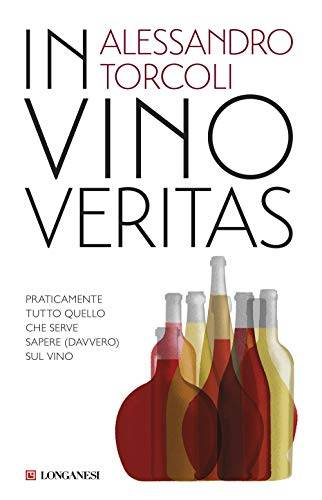 Alessandro Torcoli In vino veritas.