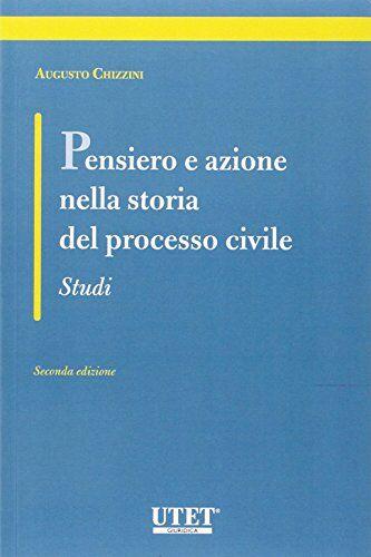 Augusto Chizzini Pensiero e azione nella