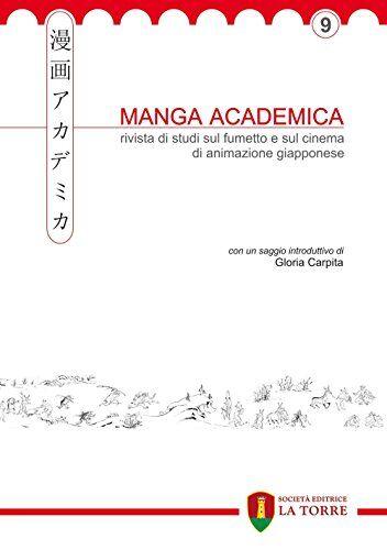 Manga Academica. Rivista di studi sul fumetto