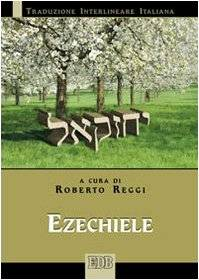 Ezechiele. Versione interlineare in italiano