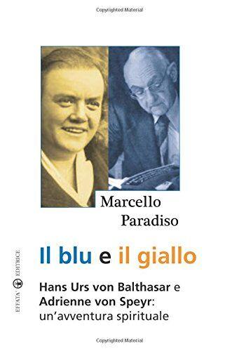 Marcello Paradiso Il blu e il giallo. Hans Urs