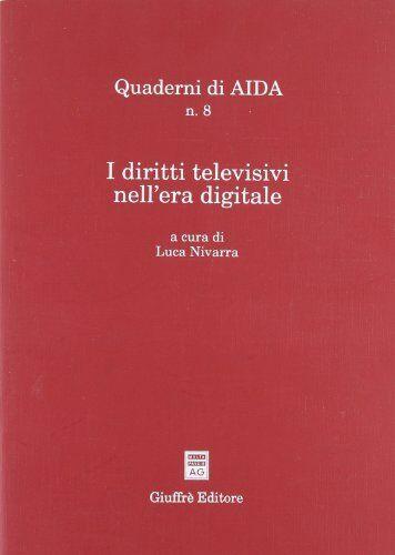 I diritti televisivi nell'era digitale. Atti