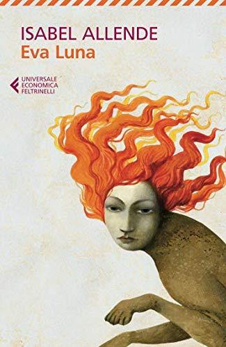 Isabel Allende Eva Luna ISBN:9788807881459