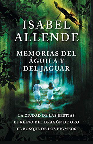 Isabel Allende Memorias del águila y del
