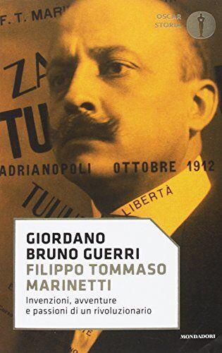 Giordano Bruno Guerri Filippo Tommaso