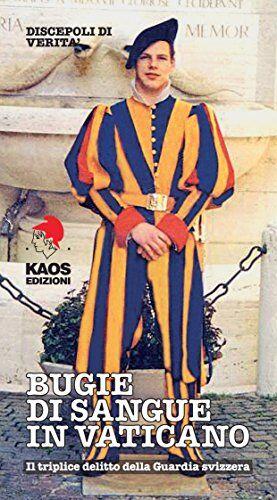 Bugie di sangue in Vaticano. Il triplice