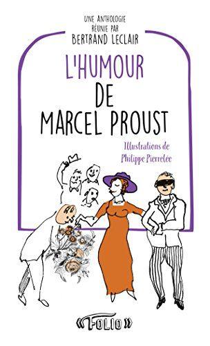 L'humour de Marcel Proust ISBN:9782070772599