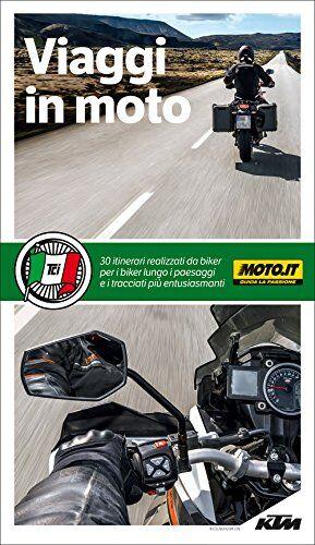 Aa.Vv. Viaggi in moto ISBN:9788836569809