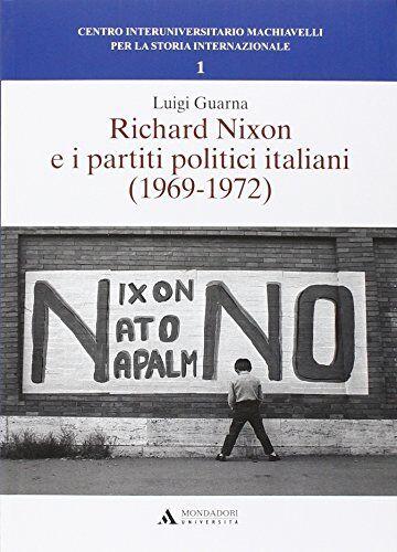 Luigi Guarna Richard Nixon e i partiti