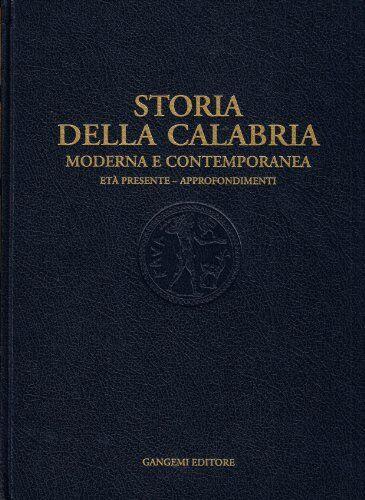 Storia della Calabria moderna e contemporanea.