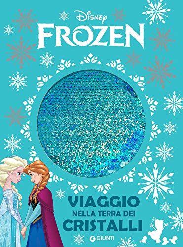 Viaggio nella terra dei cristalli. Frozen