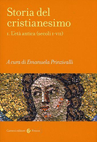 Storia del cristianesimo: 1 ISBN:9788843075072