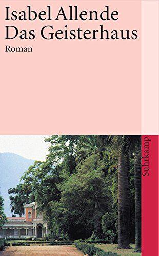 Isabel Allende Das Geisterhaus ISBN:9783518381762