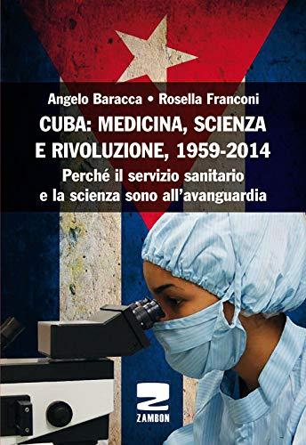 Angelo Baracca Cuba: medicina, scienza e