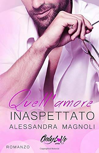 Alessandra Magnoli Quell'Amore Inaspettato