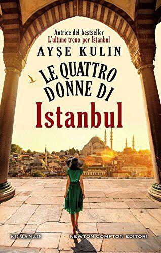 Ayse Kulin Le quattro donne di Istanbul