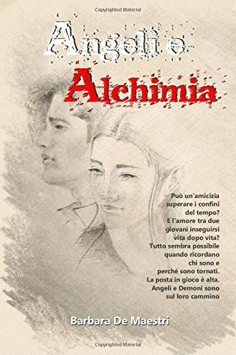 Barbara De Maestri Angeli e Alchimia: