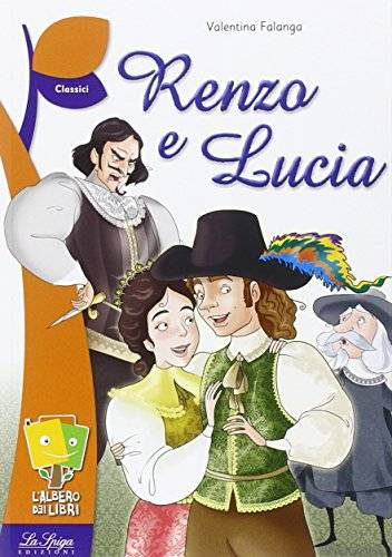 Valentina Falanga Renzo e Lucia ISBN:9788846833549