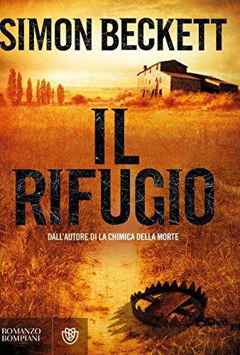 Simon Beckett Il rifugio ISBN:9788845276446