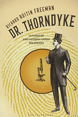 Richard Austin Freeman Dr. Thorndyke. Le