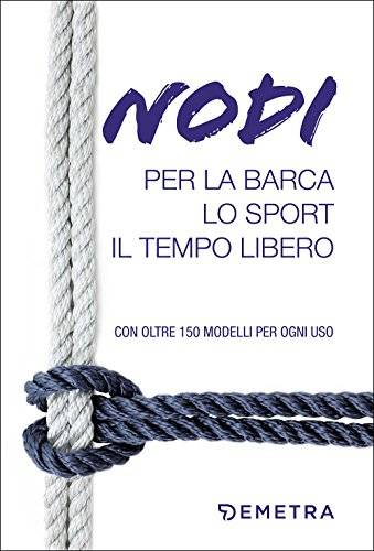 Alessandro Salmeri Nodi per la barca, lo sport