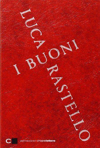 Luca Rastello I Buoni ISBN:9788861905535