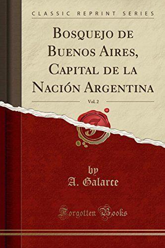 A. Galarce Bosquejo de Buenos Aires, Capital