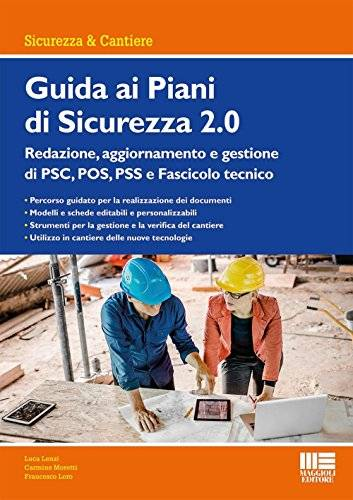 Luca Lenzi Guida ai piani di sicurezza 2.0