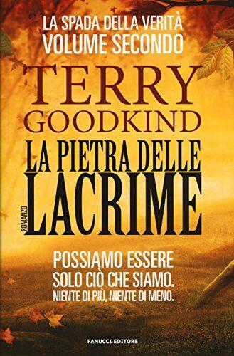 Terry Goodkind La pietra delle lacrime. La
