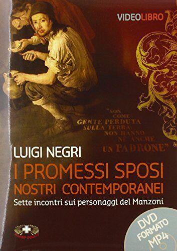 Luigi Negri I Promessi sposi nostri