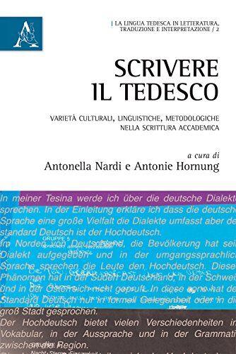 Antonella Nardi Scrivere il tedesco. Varietà
