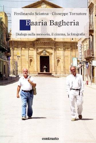 Ferdinando Scianna Baaria Bagheria. Dialogo