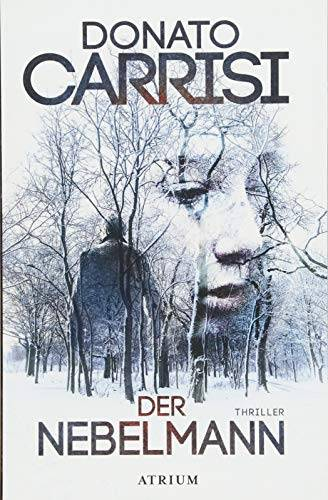 Donato Carrisi Der Nebelmann ISBN:9783038821052
