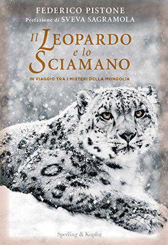 Federico Pistone Il leopardo e lo sciamano. In