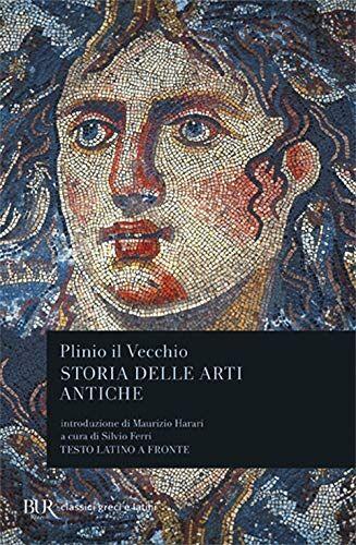 Plinio il Vecchio Storia delle arti antiche