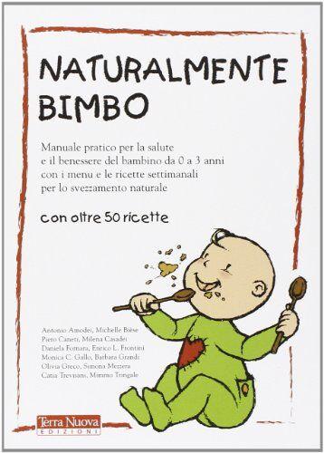 Terra nova Edizioni Naturalmente bimbo.