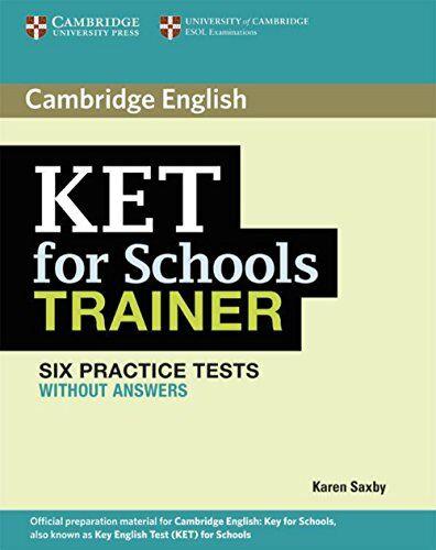 Karen Saxby KET for Schools Trainer. Practice