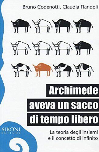 Bruno Codenotti Archimede aveva un sacco di