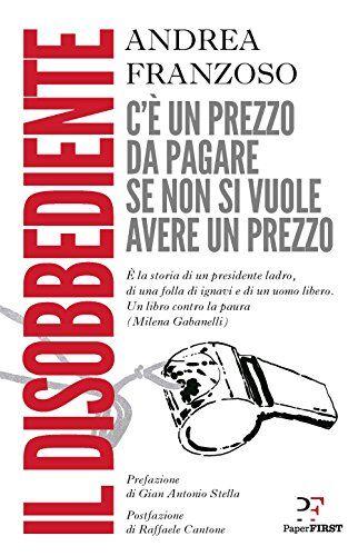 Andrea Franzoso Il disobbediente