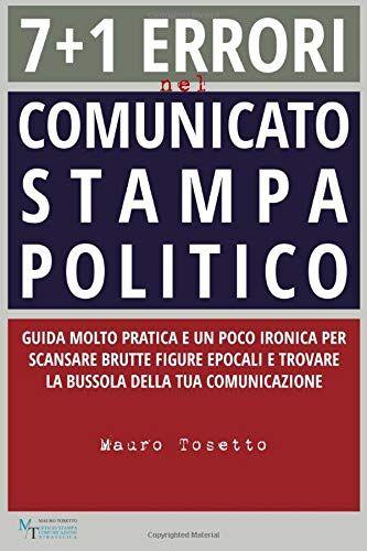 Mauro Tosetto 7 + 1 ERRORI NEL COMUNICATO