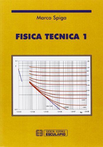 Marco Spiga Fisica tecnica: 1 ISBN:9788874885336