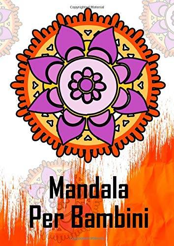 Libro Colorare Mandala Per Bambini: Con 60