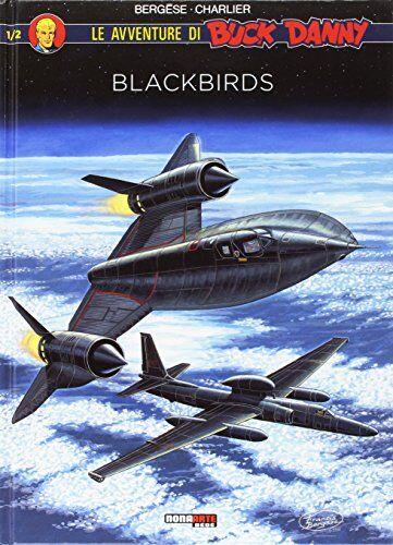 Jean Michel Charlier Blackbirds. Le avventure