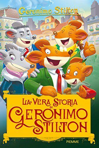 Geronimo Stilton La vera storia di Geronimo