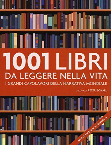 1001 libri da leggere nella vita. I grandi