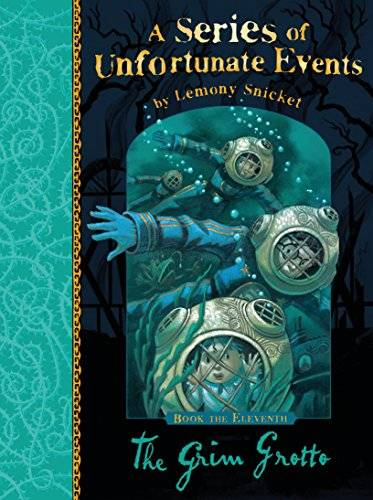Lemony Snicket The Grim Grotto: A Series of