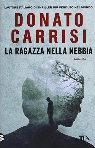 Donato Carrisi La ragazza nella nebbia