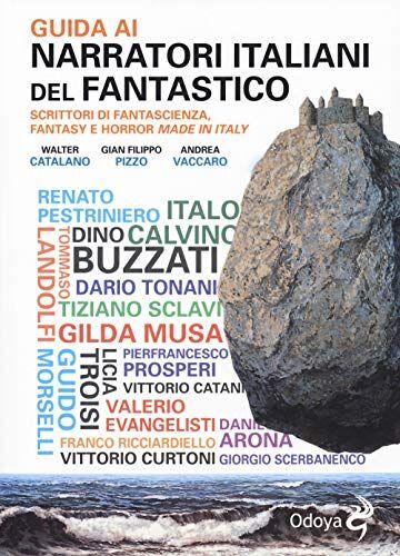 Walter Catalano Guida ai narratori italiani